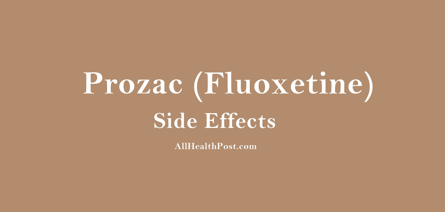 Fluoxetine Common Side Effects
