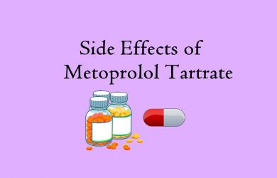 Side Effects of Metoprolol Tartrate