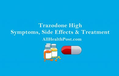 Trazodone High Symptoms, Side Effects & Treatment